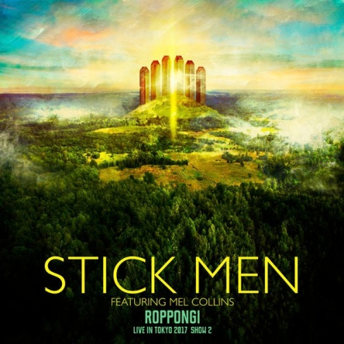 Stick Men / Roppongi - Live in Tokyo 2017, Show 2