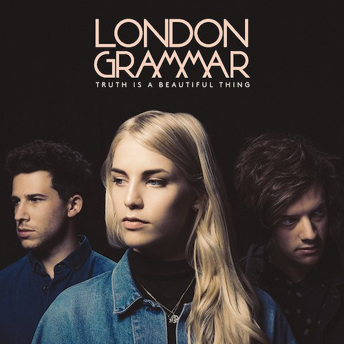 London Grammar / Truth Is A Beautiful Thing (Deluxe)