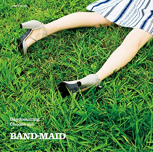 BAND-MAID / Daydreaming/Choose me