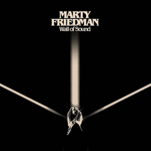Marty Friedman / Wall of Sound