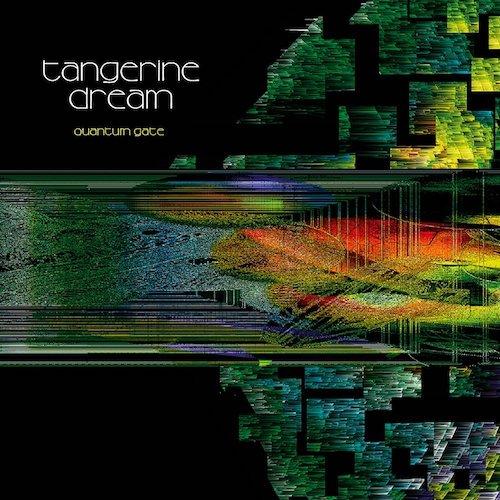 Tangerine Dream / Quantum Gate