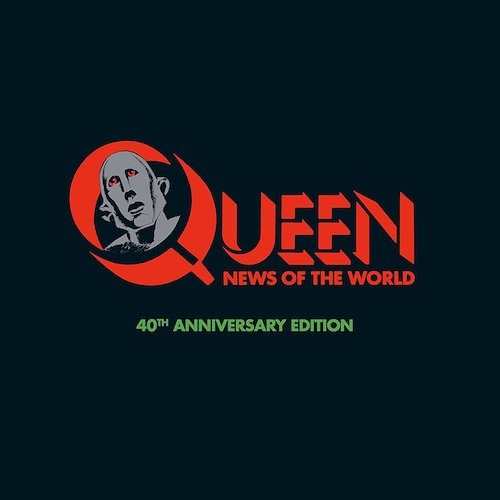 Queen / News Of The World: 40th anniversary edition
