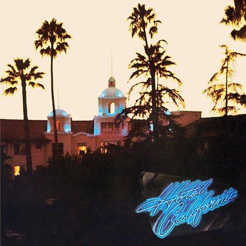 Eagles / Hotel California 40th Anniversary Edition