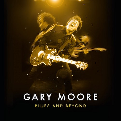 Gary Moore / Blues and Beyond