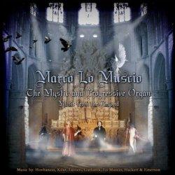 Marco Lo Muscio / The Mystic and Progressive Organ