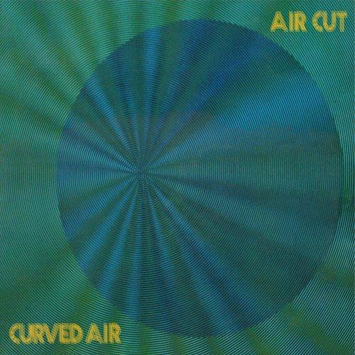 Curved Air / Air Cut