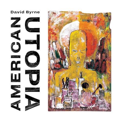 David Byrne / American Utopia