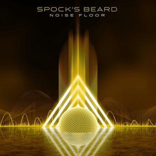 Spock's Beard / Noise Floor