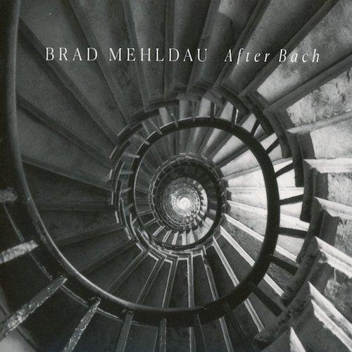 Brad Mehldau / After Bach