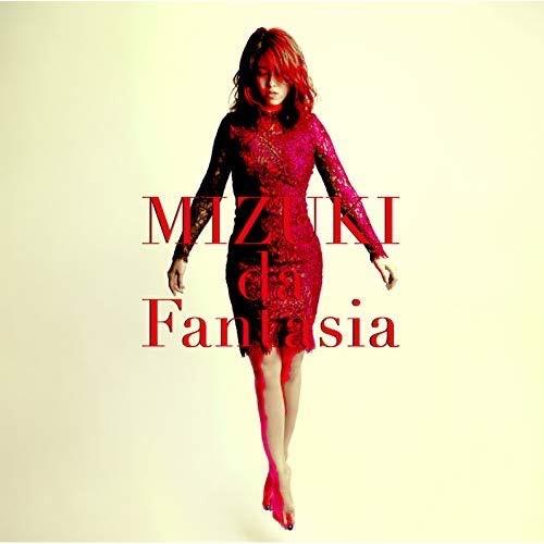 MIZUKI da Fantasia / 幻想の一夜~In memory of fantasy
