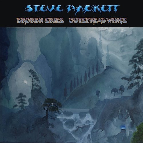 Steve Hackett / Broken Skies Outspread Wings (1984-2006)