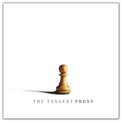 The Tangent / Proxy