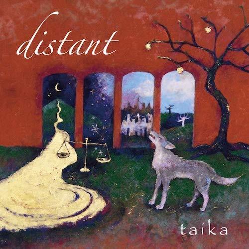 taika / distant