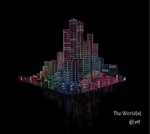 ptf / The World[s]
