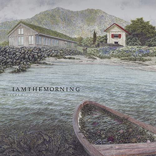 Iamthemorning / Ocean Sounds