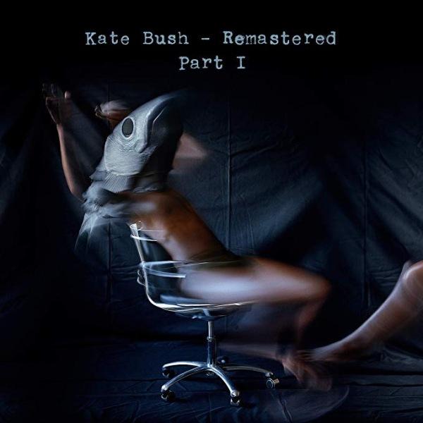 Kate Bush / Remastered Part 1