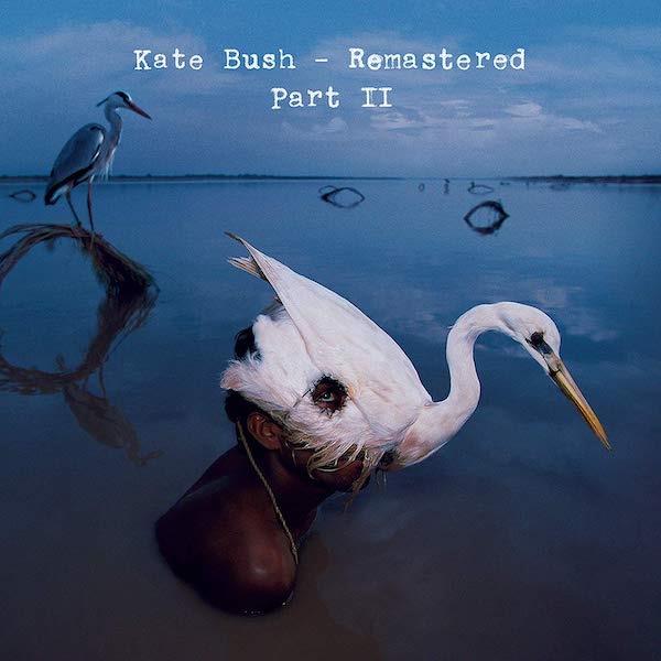 Kate Bush / Remastered Part 2