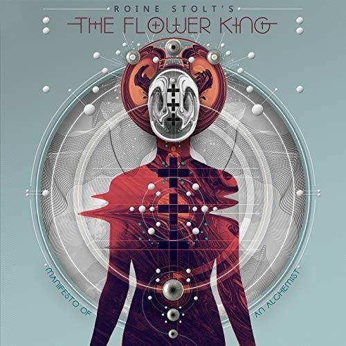 Roine Stolt's The Flower King / Manifesto Of An Alchemist