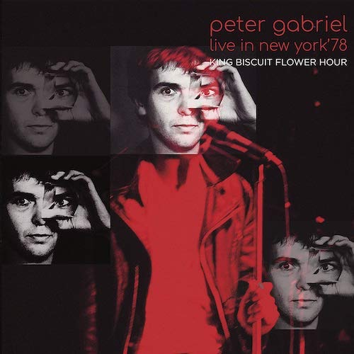 Peter Gabriel / Live In New York '78 King Biscuit Flower Hour