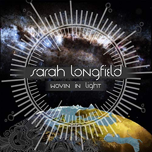 Sarah Longfield / Woven in Light