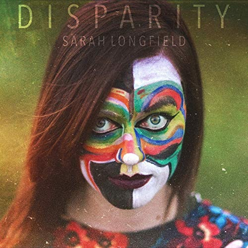 Sarah Longfield / Disparity