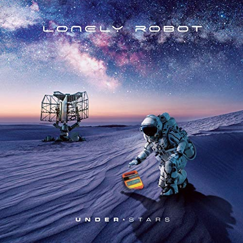 Lonely Robot / Under Stars