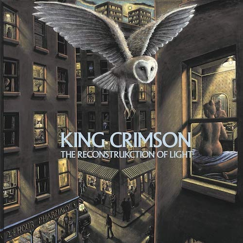 King Crimson / The ReconstruKction of Light