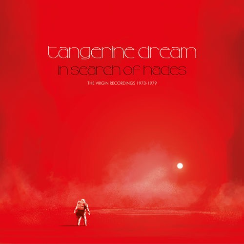 Tangerine Dream / In Search Of Hades - The Virgin Recordings 1973-1979