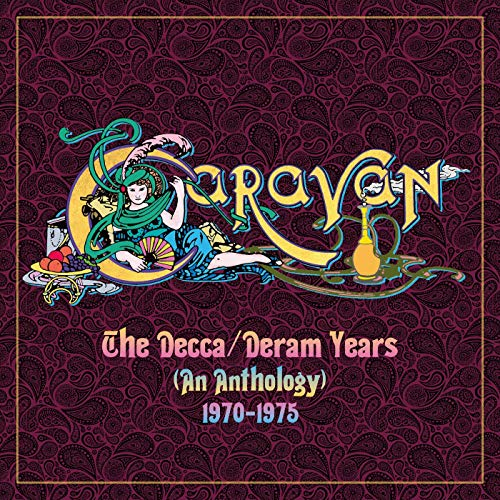 Caravan / The Decca/Deram Years (An Anthology) 1970-1975