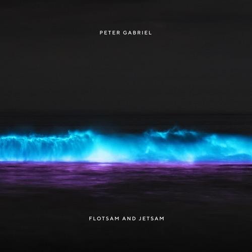 Peter Gabriel / Flotsam and Jetsam