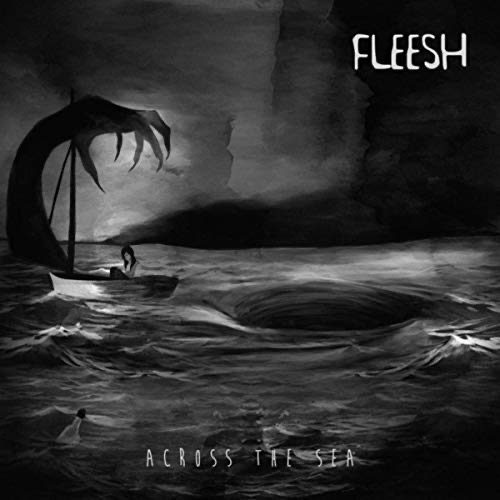 Fleesh / Across The Sea