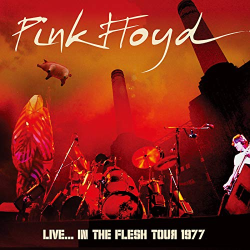 Pink Floyd / Live... In The Flesh Tour 1977