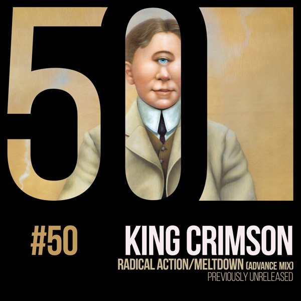 King Crimson / Radical Action Meltdown (Advance Mix)
