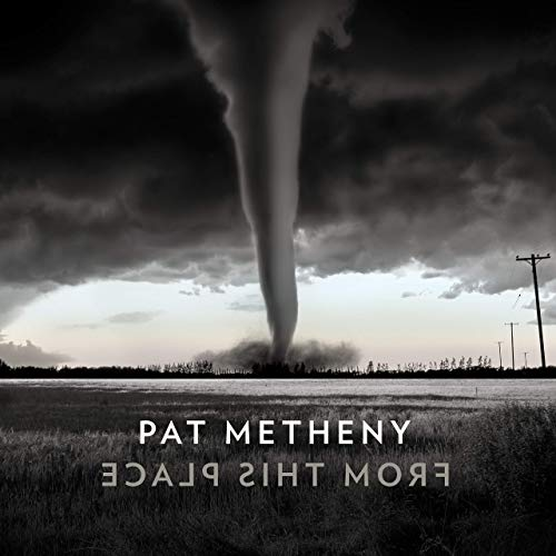 Pat Metheny / From This Place