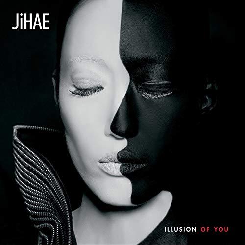 Jihae / Illusion of You